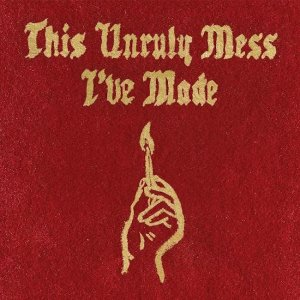 Macklemore-Ryan-Lewis-This-Unruly-Mess-Ive-Made-Album-Art