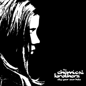 chemical-brothers-dig-your-own-hole