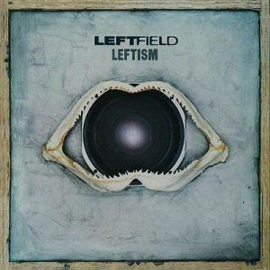 Leftfield-Leftism_(album_cover)